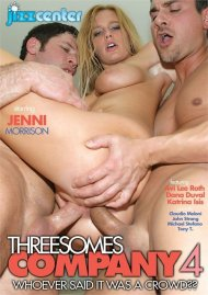 Threesomes Company 4 Porn Movie