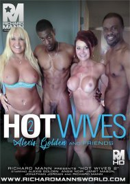 Hot Wives 2: Alexis Golden and Friends Porn Video