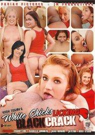 White Chicks Licking Black Crack Porn Video