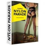 Super Nylon Parade Sex Toy