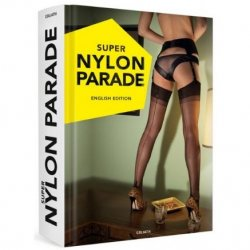Super Nylon Parade erotic book from Goliath.