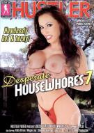 Desperate House Whores 7 Porn Movie