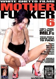 Mother Fucker 6 Porn Movie