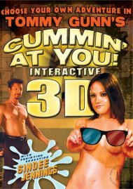 Cummin At You 3D