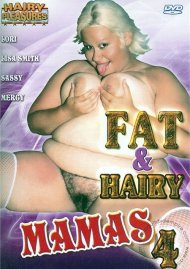 Fat & Hairy Mamas 4 Porn Video