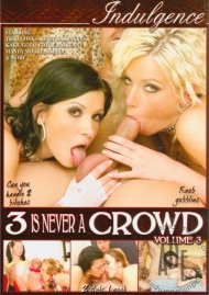 3 Is Never A Crowd Volume 3 Porn Video