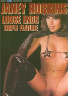 Janey Robbins Loose Ends Triple Feature Porn Movie