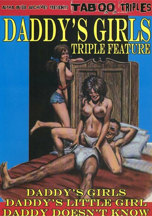 Daddys Girls Triple Feature
