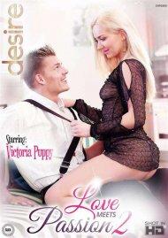 Love Meets Passion 2 Porn Video