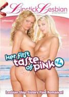 Her First Taste Of Pink #4 Porn Movie