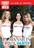 Girls Gone Wild: LA Mansion Pool Party Porn Movie