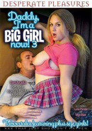 Daddy I'm A Big Girl Now! 3 Porn Video
