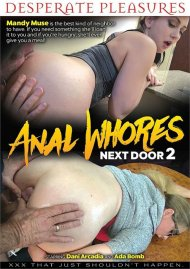 Anal Whores Next Door 2 Porn Video
