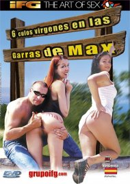 6 Culos Virgenes en las Garras de Max Porn Video