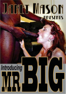 Janet Mason's First Ever Shoot- Introducing Mr. BIG! Porn Video