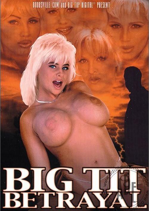 Big Tit Betrayal