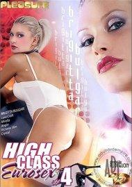 High Class Eurosex #4 Porn Video