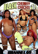 Black Chunky Chicks #10 Porn Movie