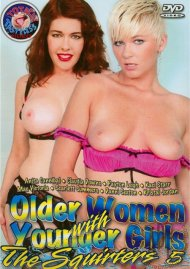 Older Women with Younger Girls: The Squirters 5 Porn Video