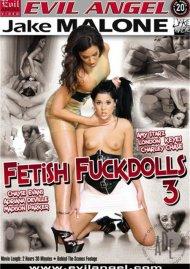 Fetish Fuck Dolls #3 Porn Video