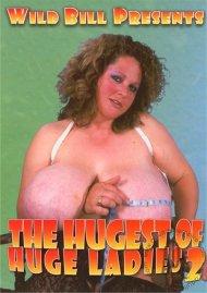 Hugest Of Huge Ladies 2, The Porn Video