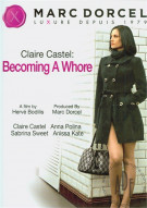 Claire Castel: Becoming A Whore (French) Porn Video