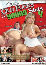 Two Old Fucks & Young Sluts 4 Porn Video