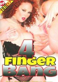 4 Finger Bang