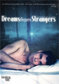 Dreams From Strangers Gay Cinema Video