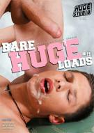 Bare Huge Loads 11 Gay Porn Movie