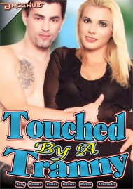 Touched By A Tranny