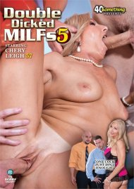 Double Dicked MILFs 5 Porn Movie