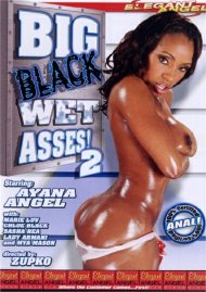 Big Black Wet Asses! 2