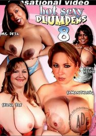 Hot Sexy Plumpers 8 Porn Movie