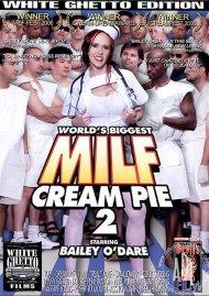 World's Biggest MILF Cream Pie 2