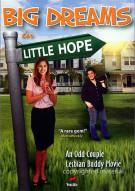 Big Dreams In Little Hope Gay Cinema Movie