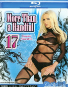 More Than A Handful #17 Blu-ray