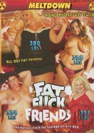 Fat Fuck Friends Porn Video