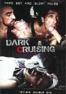Dark Cruising Gay Porn Movie