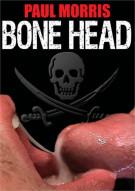 Bone Head Porn Movie