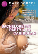 Bachelorette Party in the Caribbean Porn Video