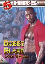 Bobby Blake Does Em' All Porn Video