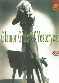 Glamor Girls Of Yesteryear Porn Video