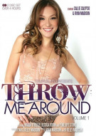 Throw Me Around Vol. 1 Movie