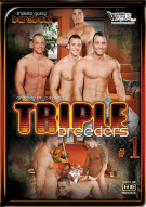 Triple Breeders 1 Porn Movie