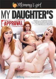 My Daughters Approval Porn Movie
