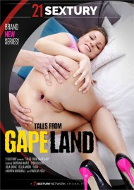 Tales From Gapeland porn DVD from 21 Sextury Video.