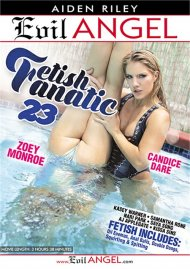 Fetish Fanatic 23 Porn Video