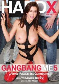 Gangbang Me 5