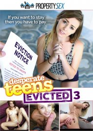Desperate Teens Evicted 3 Porn Movie